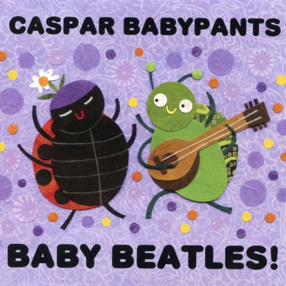 Caspar Babypants Baby Beatles